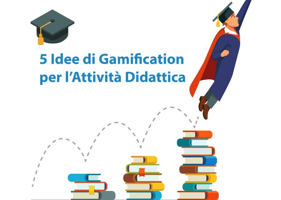 5 idee di Gamification per l'attività didattica